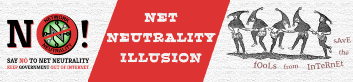 Net Neutrality Illusion